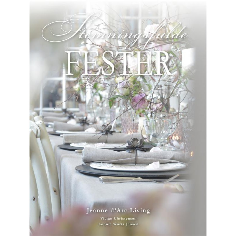Stemningsfulde fester från Jeanne D'arc Living